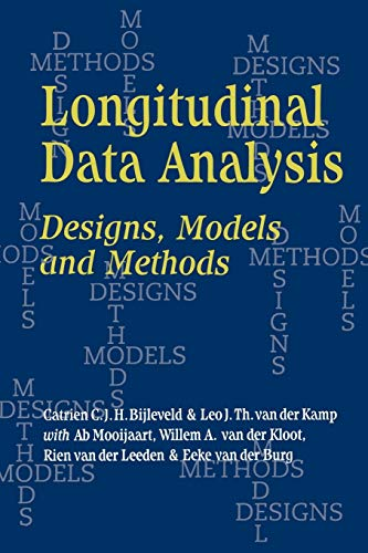 9780761955382: Longitudinal Data Analysis: Designs, Models and Methods