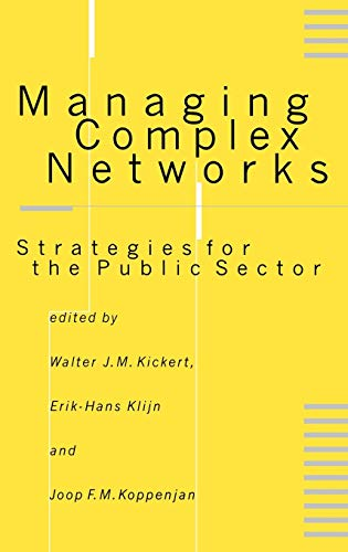 9780761955474: Managing Complex Networks: Strategies for the Public Sector