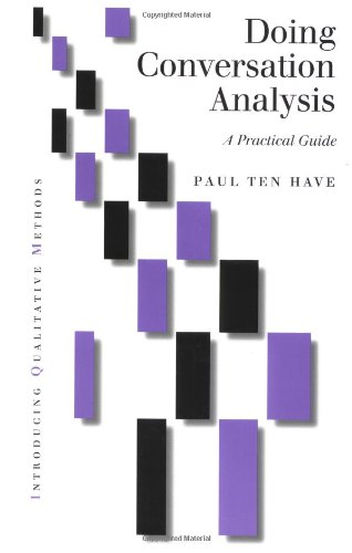 9780761955863: Doing Conversation Analysis: A Practical Guide (Introducing Qualitative Methods series)