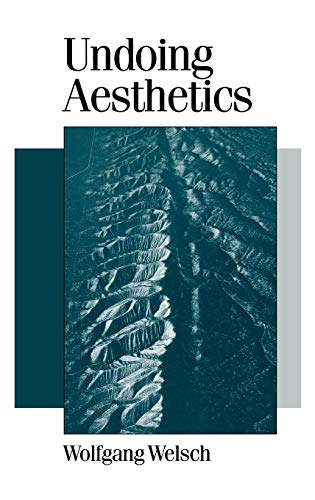 9780761955931: Undoing Aesthetics (Published in association with Theory, Culture & Society)