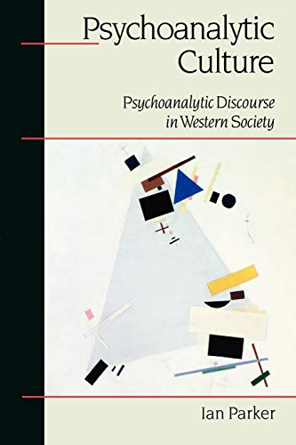 9780761956433: Psychoanalytic Culture: Psychoanalytic Discourse in Western Society (Sage Communications in Society])
