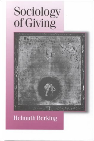 9780761956488: Sociology of Giving (Published in association with Theory, Culture & Society)