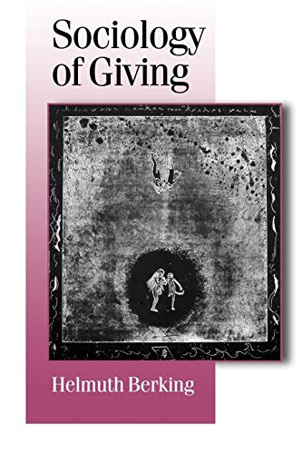 9780761956495: Sociology of Giving (Published in association with Theory, Culture & Society)