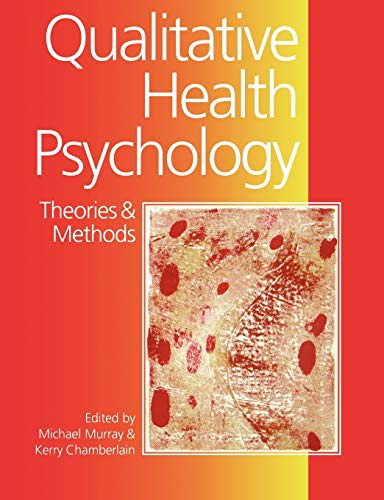 Qualitative Health Psychology: Theories and Methods Murray,