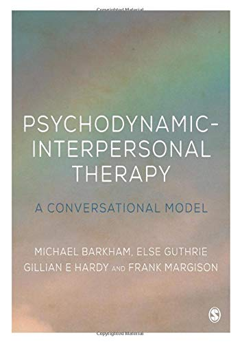 9780761956631: Psychodynamic-Interpersonal Therapy: A Conversational Model