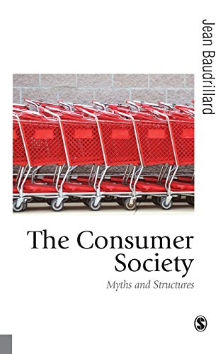9780761956914: The Consumer Society: Myths and Structures (Published in association with Theory, Culture & Society)