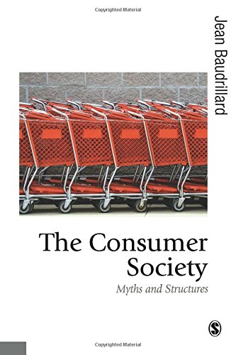 9780761956921: The Consumer Society: Myths and Structures (Published in association with Theory, Culture & Society)