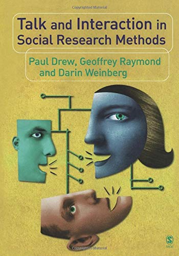 9780761957058: Talk and Interaction in Social Research Methods