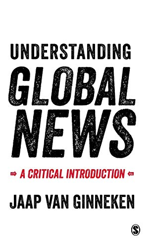 9780761957089: Understanding Global News: A Critical Introduction