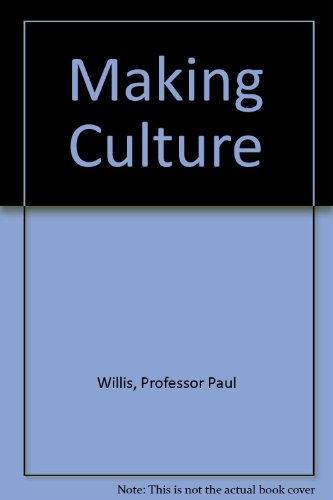 Making Culture (0761957332) by Willis, Paul