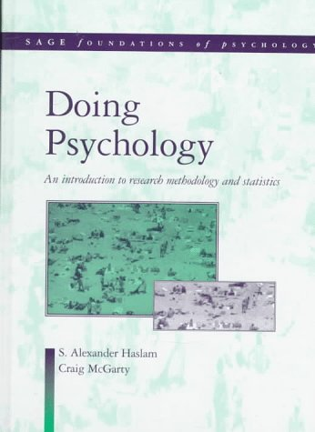 9780761957348: Doing Psychology: An Introduction to Research Methodology and Statistics (SAGE Foundations of Psychology series)