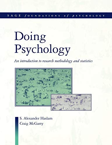 9780761957355: Doing Psychology: An Introduction to Research Methodology and Statistics (SAGE Foundations of Psychology series)