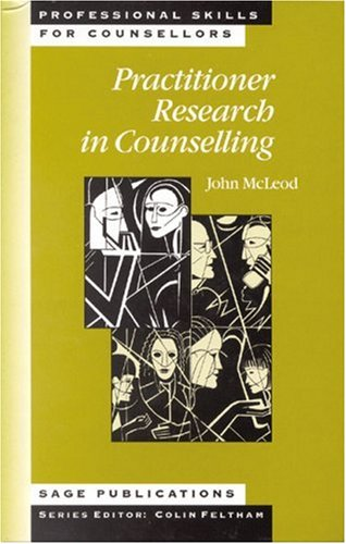 9780761957621: Practitioner Research in Counselling (Professional Skills for Counsellors Series)