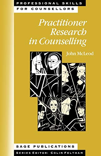 9780761957638: Practitioner Research in Counselling (Professional Skills for Counsellors Series)