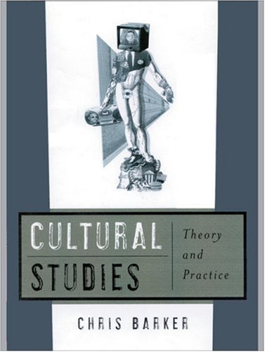 9780761957751: Cultural Studies: Theory and Practice