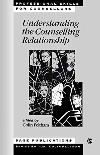 9780761957850: Understanding the Counselling Relationship (Professional Skills for Counsellors Series)