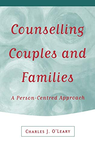 9780761957904: Counselling Couples and Families: A Person-Centred Approach