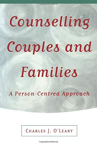 9780761957911: Counselling Couples and Families: A Person-Centred Approach