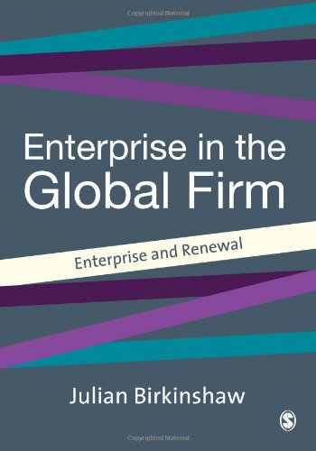 9780761958086: Entrepreneurship in the Global Firm: Enterprise and Renewal (SAGE Strategy series)
