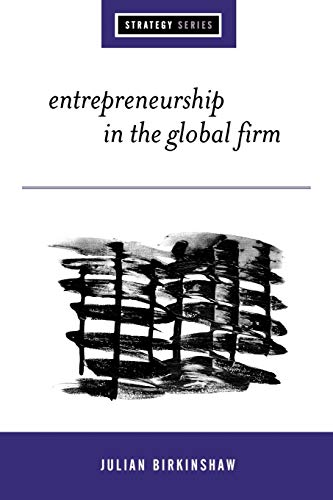 9780761958093: Entrepreneurship in the Global Firm: Enterprise and Renewal (Sage Strategy)