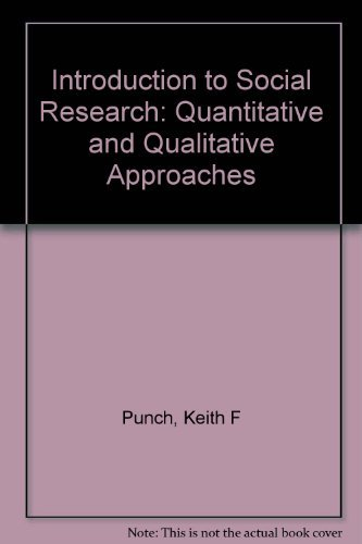 9780761958123: Introduction to Social Research: Quantitative and Qualitative Approaches