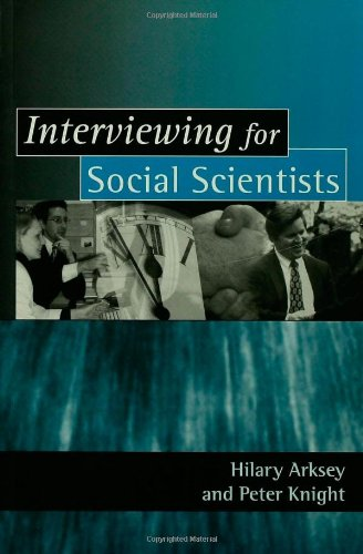 9780761958697: Interviewing for Social Scientists: An Introductory Resource with Examples