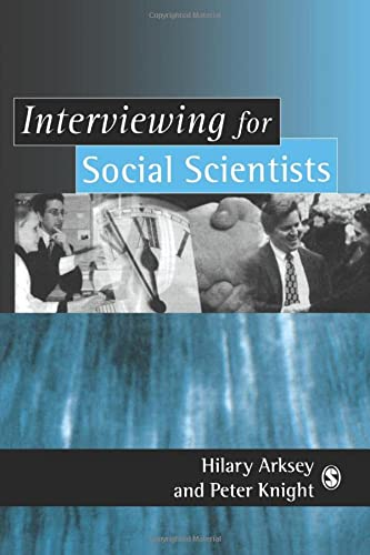 9780761958703: Interviewing for Social Scientists: An Introductory Resource with Examples