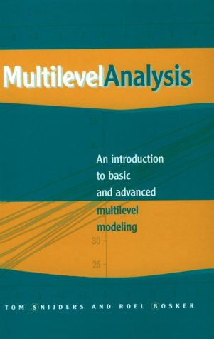 9780761958895: Multilevel Analysis: An Introduction to Basic and Advanced Multilevel Modeling