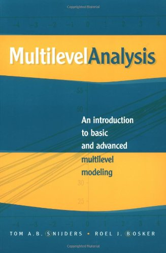 9780761958901: Multilevel Analysis: An Introduction to Basic and Advanced Multilevel Modeling