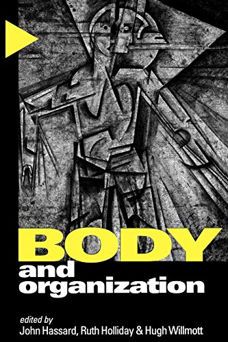 9780761959182: Body and Organization