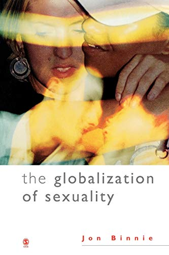 9780761959366: The Globalization of Sexuality
