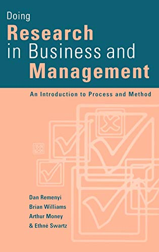 9780761959496: Doing Research in Business and Management: An Introduction to Process and Method