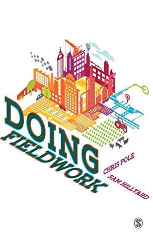 9780761959632: Fieldwork: Principles and Practice