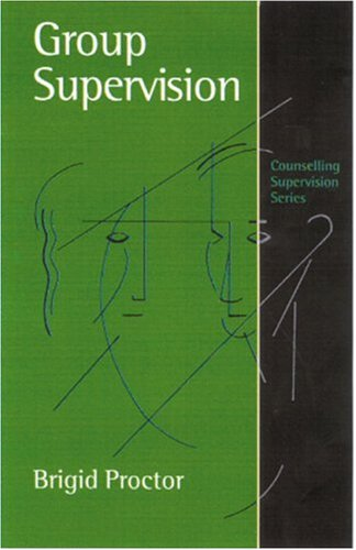 9780761959786: Group Supervision: A Guide to Creative Practice (Counselling Supervision series)