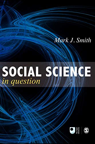 9780761960409: Social Science in Question: Towards a Postdisciplinary Framework (Published in association with The Open University)