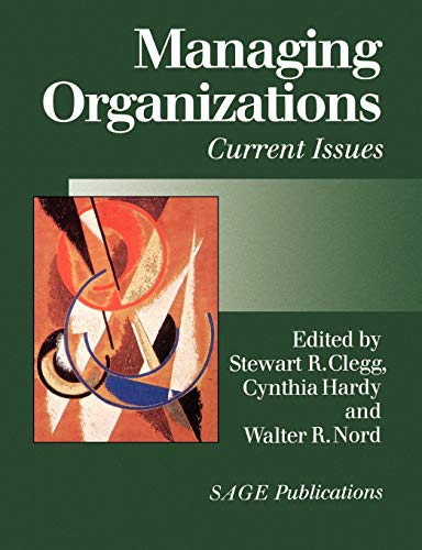9780761960461: Managing Organizations: Current Issues