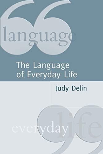 9780761960904: The Language of Everyday Life: An Introduction