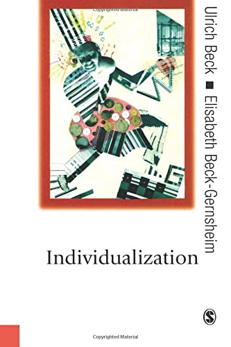 9780761961123: Individualization: Institutionalized Individualism and its Social and Political Consequences (Published in association with Theory, Culture & Society)