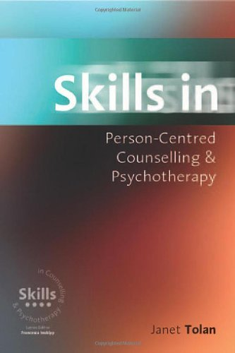 9780761961185: Skills in Person-Centred Counselling & Psychotherapy (Skills in Counselling & Psychotherapy Series)