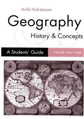 9780761961796: Geography - History and Concepts: A Student′s Guide