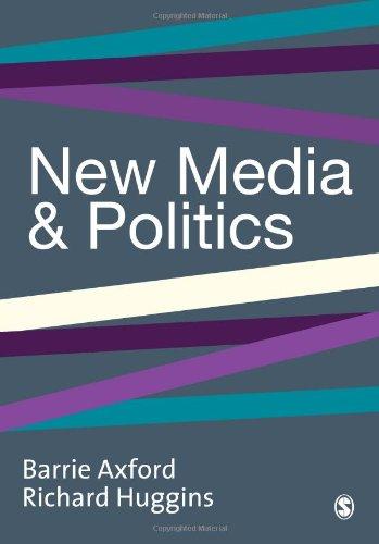 9780761961994: New Media and Politics