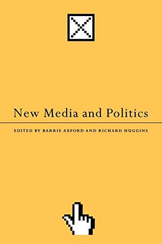 9780761962007: New Media and Politics