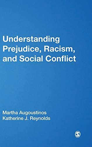 9780761962076: Understanding Prejudice, Racism, and Social Conflict