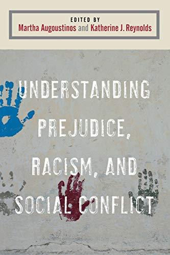 9780761962083: Understanding Prejudice, Racism, and Social Conflict