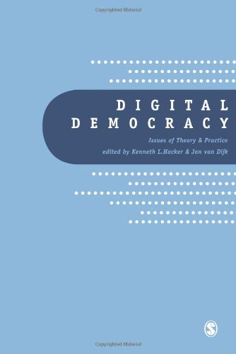 9780761962175: Digital Democracy: Issues of Theory and Practice