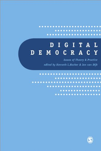 9780761962182: Digital Democracy: Issues of Theory and Practice