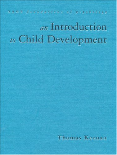 9780761962199: An Introduction to Child Development (SAGE Foundations of Psychology series)