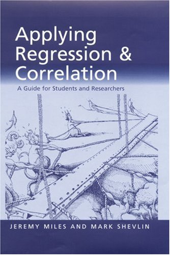 9780761962298: Applying Regression and Correlation: A Guide for Students and Researchers