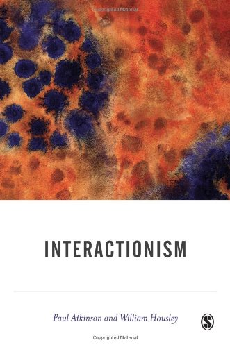 9780761962694: Interactionism (BSA New Horizons in Sociology)