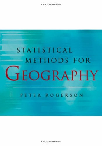 9780761962885: Statistical Methods for Geography